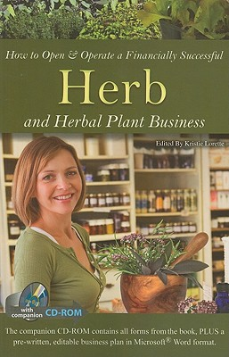 How to Open & Operate a Financially Successful Herb and Herbal Plant Business By Atlantic Publishing Company